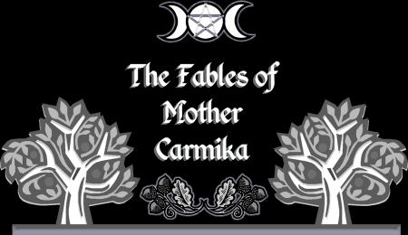 The Fables of Mother Carmika